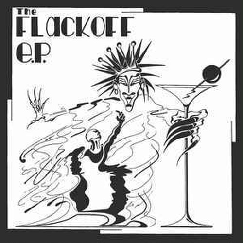 FLACKOFF - The flack off 7""