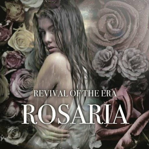 【DISTRO】REVIVAL OF THE ERA / ROSARIA