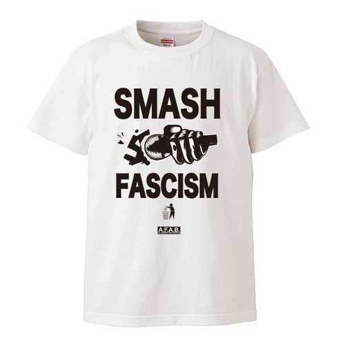 SMASH FASCISM : 2(T-SHIRT)