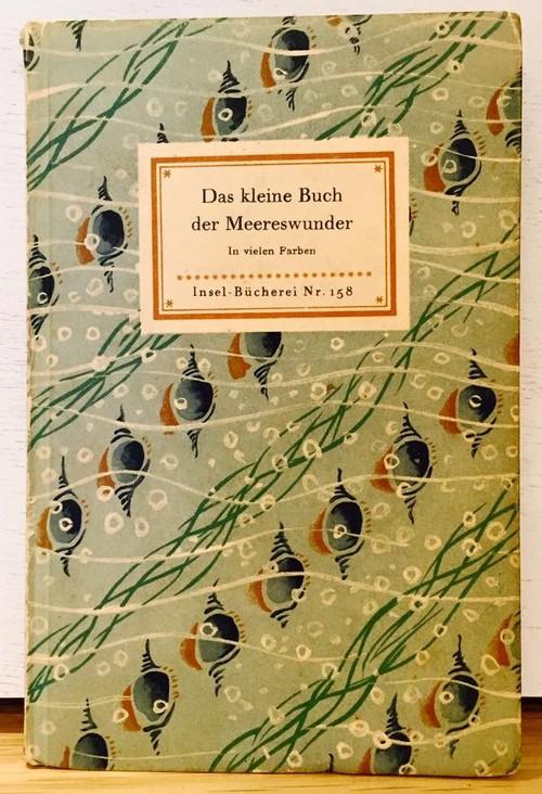 Insel-Bucherei Nr.158 Das kleine Buch der Meereswunder インゼル文庫 貝