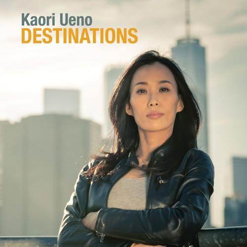 DESTINATIONS/ Kaori Ueno 11月1日発売(送料無料!)