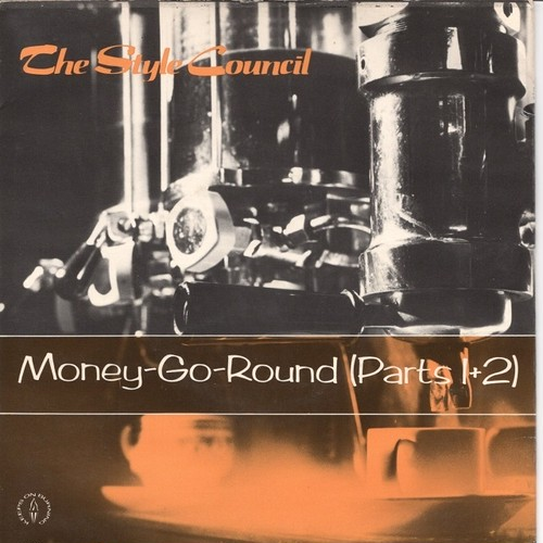 【7inch・英盤】Style Council / Money- Go-Round (Part1)