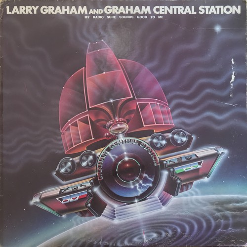 LARRY GRAHAM AND GRAHAM CENTRAL STATION / MY RADIO SURE SOUNDS GOOD TO ME (1978)