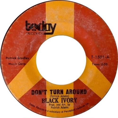 Black Ivory ‎– Don't Turn Around / I Keep Asking You Questions