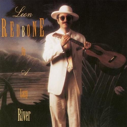 CD 「UP A LAZY RIVER / LEON REDBONE」〜1992
