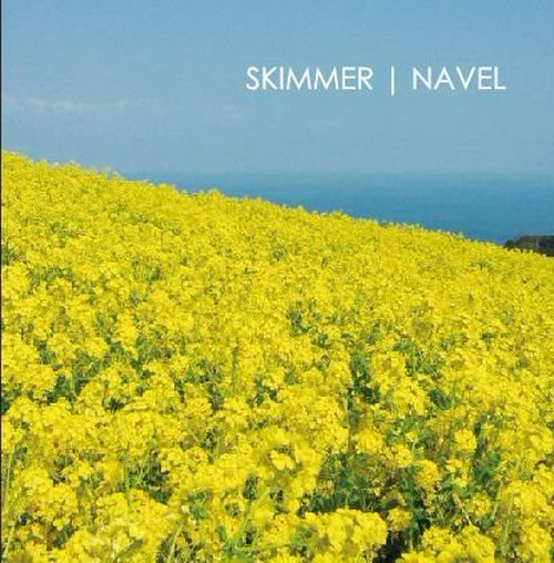NAVEL : SKIMMER split / CD