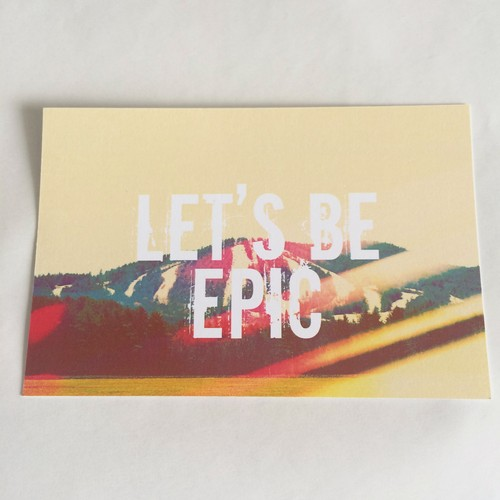 Let`s Be Epic Card