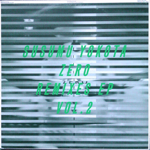 "SUSUMU YOKOTA / Zero Remixes EP Vol. 2 (12"")"
