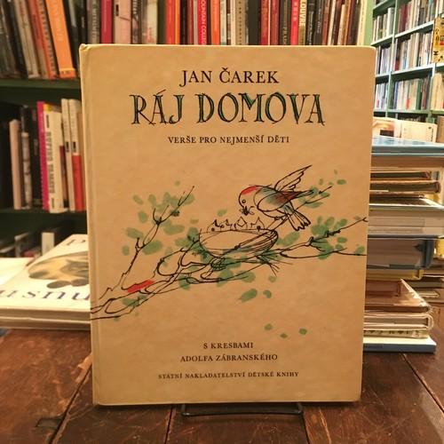 RAJ DOMOVA(1967年刊行)/ Jan Carek(ヤン・チャレック), Adolf Zabransky(アドルフ・ザーブランスキー)