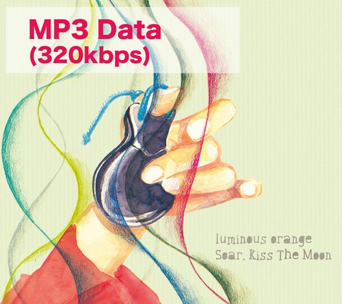 Soar, Kiss The Moon MP3データ(320kbps)