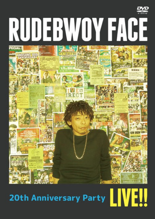 [DVD] RUDEBWOY FACE 20th ANNIVERSARY PARTY LIVE!!