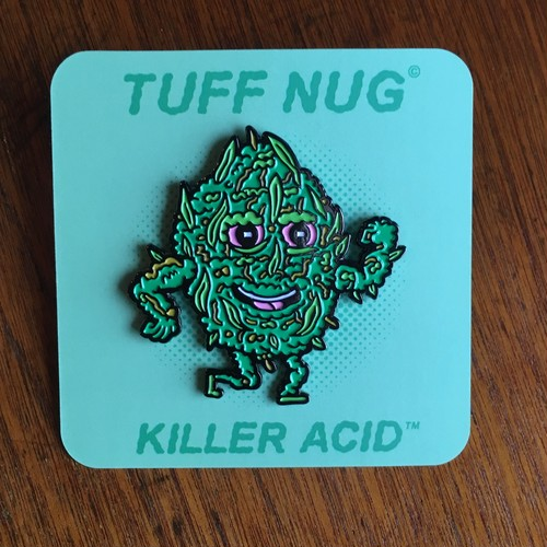 "KILLER ACID PINS ""TUFF NUG"""