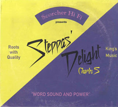 Steppas Delight Chapter 5 SCORCHER HI-FI