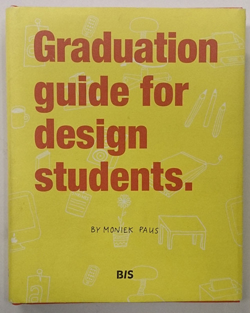 (洋書) Graduation guide for design students.