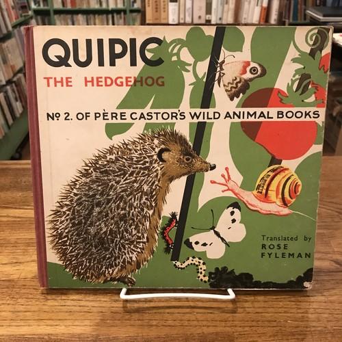 QUIPIC The Hedgehog -#2 of Pere Castor's Wild Animal Books