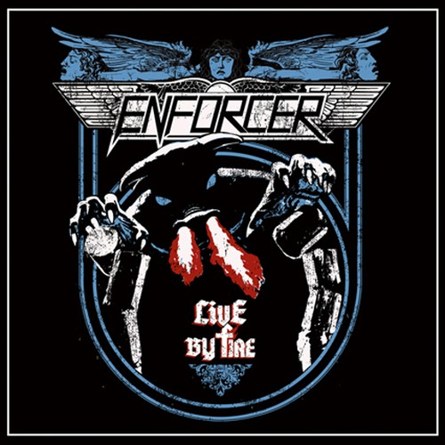 "ENFORCER ""Live By Fire"""
