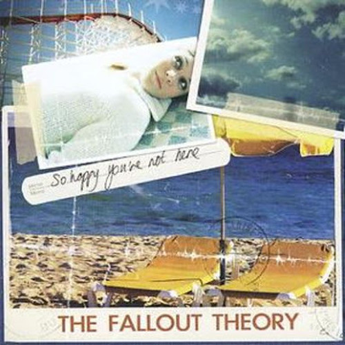 【USED】THE FALLOUT THEORY / So happy you're not here