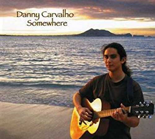 Danny Carvalho CD 「Somewhere」