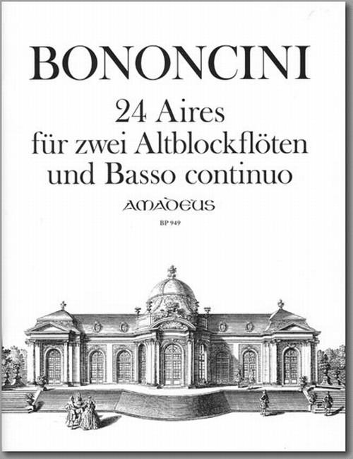 ボノンチーニ:2本のアルトリコーダーと通奏低音のための24のアリア/リコーダー