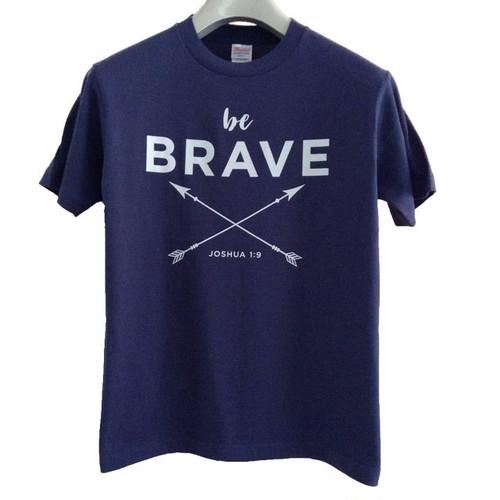 Tシャツ be BRAVE(メンズ)