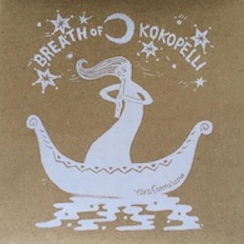 Breth of Kokopelli:ココペリの息吹