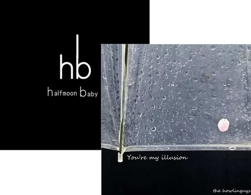 【通常盤】Halfmoon Baby/You're My Illusion by THE HOWLINGUYS