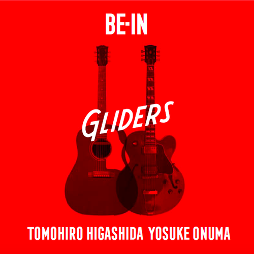 BE-IN / GLIDERS ※オリジナルステッカー付き