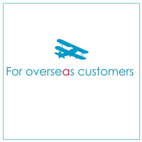 For overseas customers