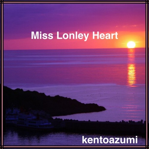 kentoazumi 5th Album Miss Lonley Heart(WAV)