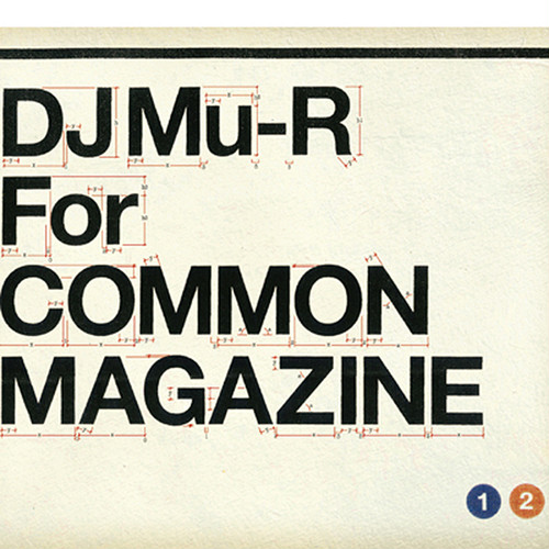 【CD】DJ Mu-R - Common Magazine × DJ Mu-R