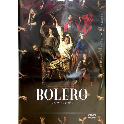 『BOLERO 2016-モザイクの夢-』DVD