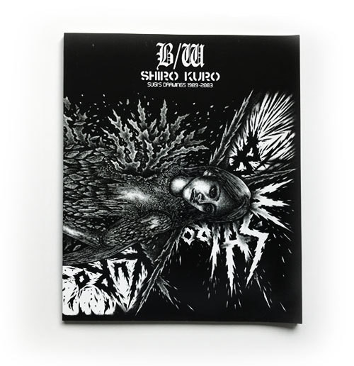 B/W SHIRO KURO SUGI'S DRAWINGS 1989-2003