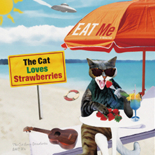 THE CAT LOVES STRAWBERRIES / EAT Me