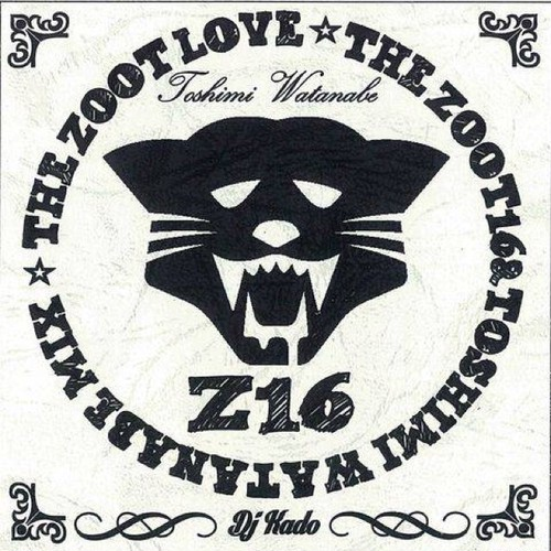 THE ZOOT LOVE / DJ KADO