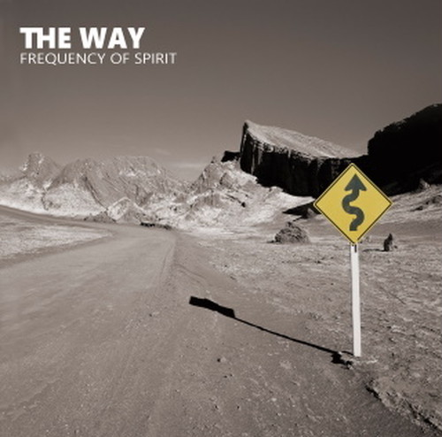 THE WAY 『Frequency Of Spirit』 CD