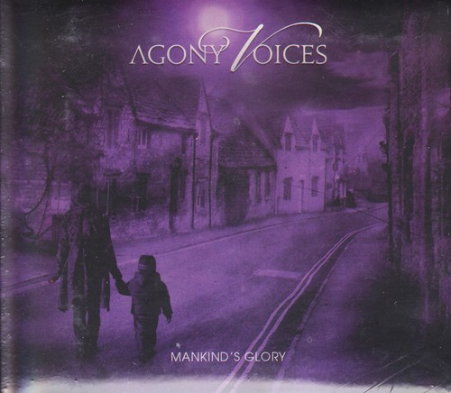 AGONY VOICES 『Mankind's Glory』