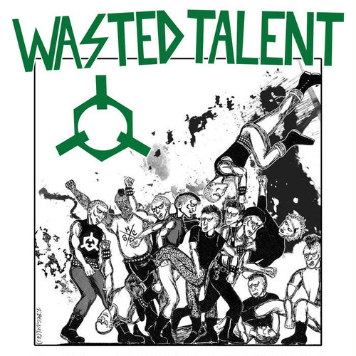 Wasted Talent - Ready to Riot LP