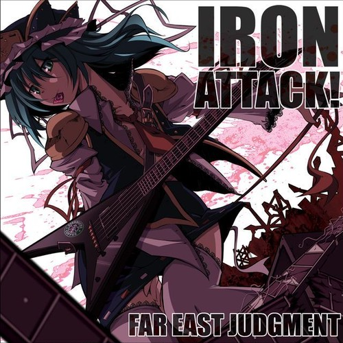 IRON ATTACK!/FAR EAST JUDGMENT(MIA013)