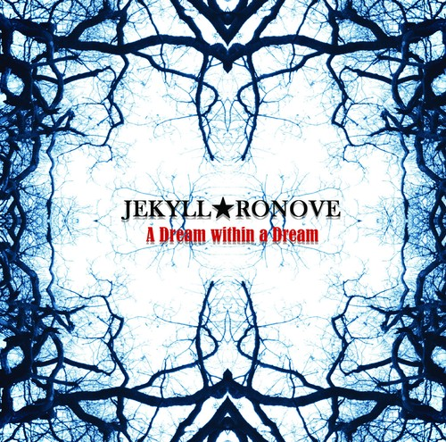 【CD】JEKYLL★RONOVE 2nd Full Album『A Dream within a Dream』