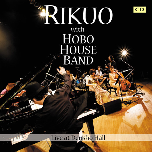 Live at 伝承ホール(CD) / リクオ with HOBO HOUSE BAND /