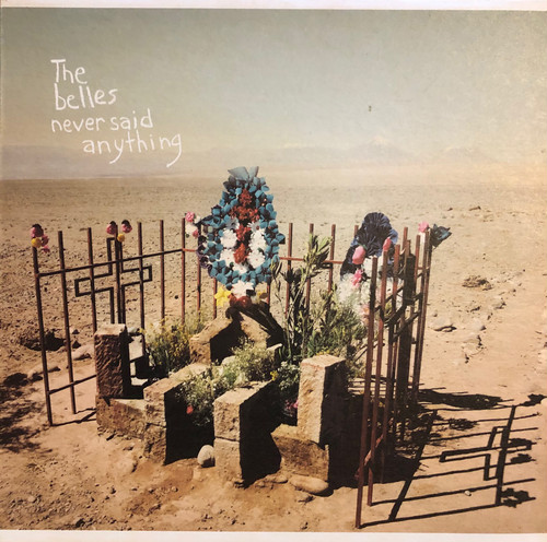 The Belles / never said anything[中古7inch]