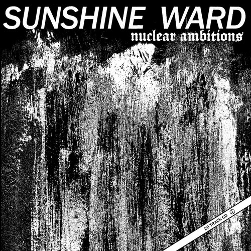 SUNSHINE WARD/Nuclear Ambitions + Order
