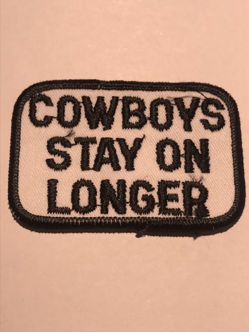 "Patch""COWBOY STAY IN LONGER"""