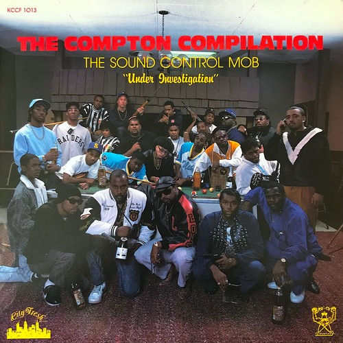 "Various - The Compton Compilation - The Sound Control Mob ""Under Investigation"" (LP, Compilation, US, 1989)"