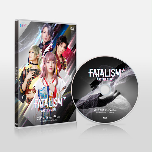 FATALISM ≠ Another story 公演DVD