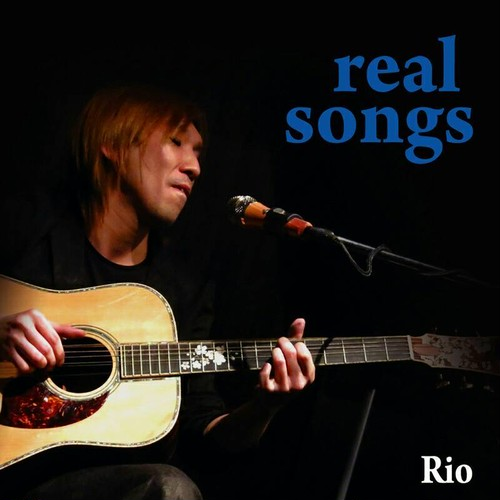 『real songs』/Rio