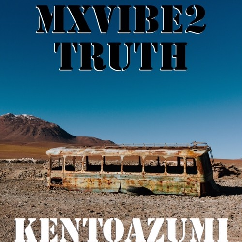 Mxvibe2 Truth(MP3)