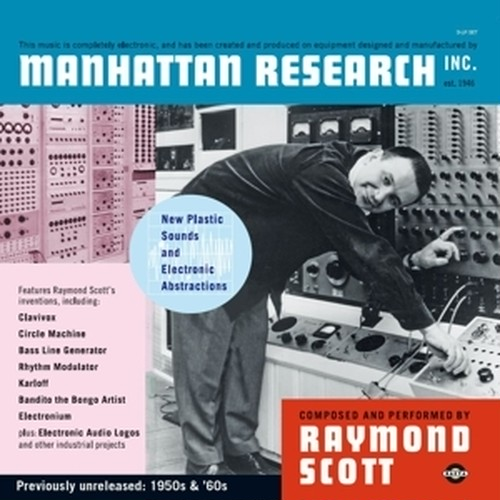 Raymond Scott / Manhattan Research, Inc. (3LP) 2017