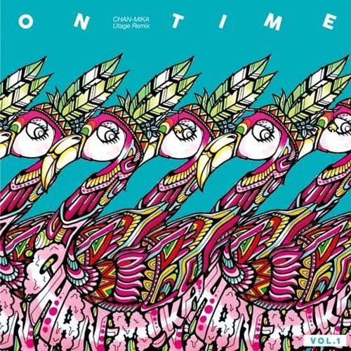 CHAN-MIKA utage Remix [ ON TIME vol.1 ]