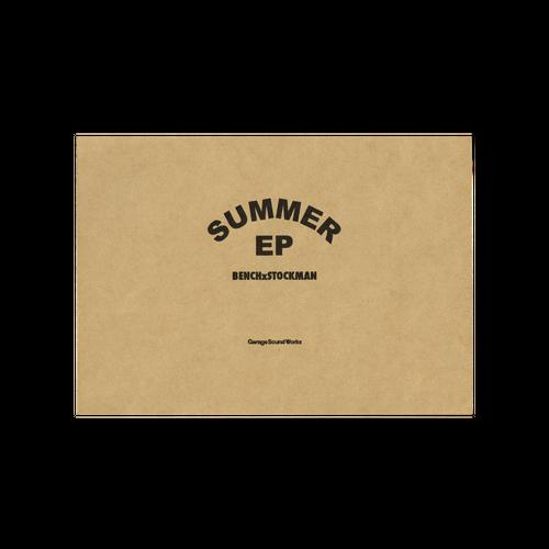 SUMMER EP <BENCH x STOCKMAN>